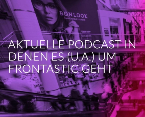 "banner with heading ""current podcasts about Frontastic"""